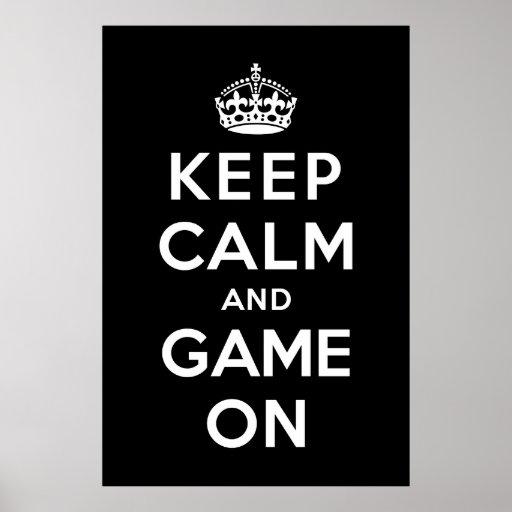 Guarde la calma y el juego encendido impresiones