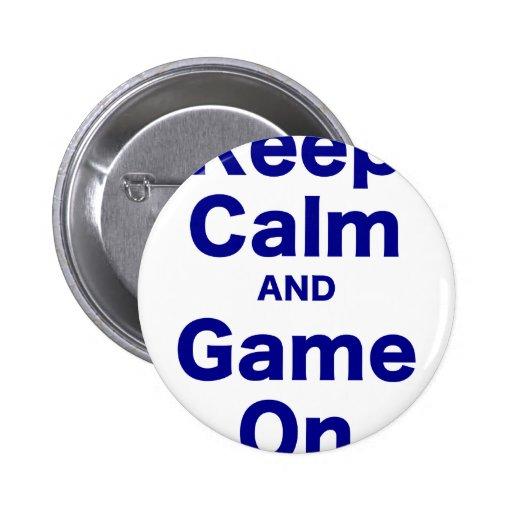 Guarde la calma y el juego encendido pin
