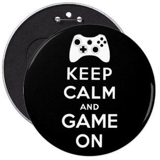 Guarde la calma y el juego encendido pin redondo de 6 pulgadas