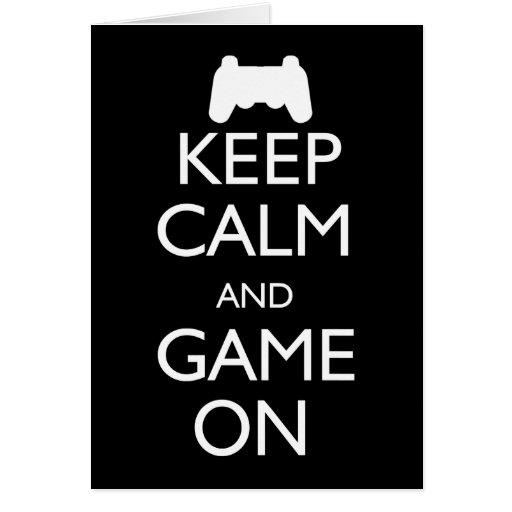 Guarde la calma y el juego encendido tarjetón