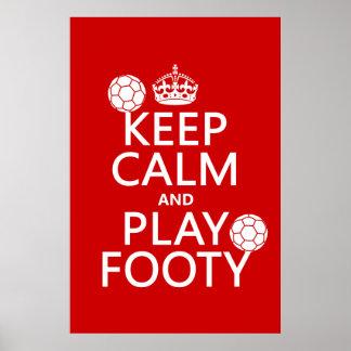 Guarde la calma y el juego Footy (fútbol) (cualqui Poster