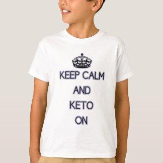 Guarde la calma y el Keto encendido, para esos Playera
