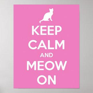 Guarde la calma y el maullido en rosa póster