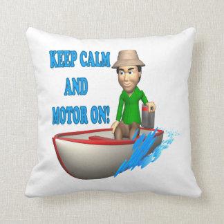 Guarde la calma y el motor encendido almohada