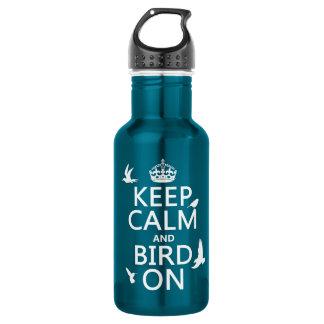 Guarde la calma y el pájaro en (cualquier color de