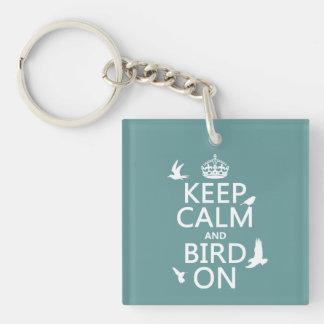 Guarde la calma y el pájaro en (cualquier color de llavero cuadrado acrílico a una cara