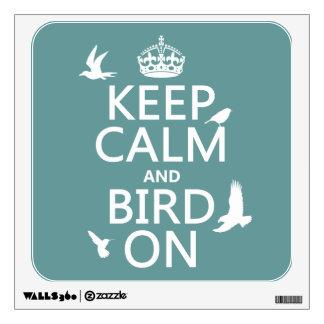 Guarde la calma y el pájaro en (cualquier color de vinilo adhesivo