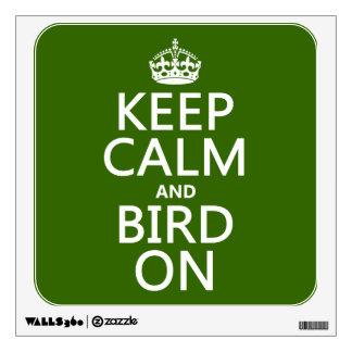 Guarde la calma y el pájaro en (cualquier color) vinilo decorativo