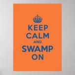 Guarde la calma y el pantano encendido posters