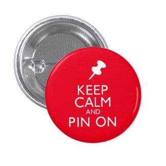 Guarde la calma y el Pin encendido