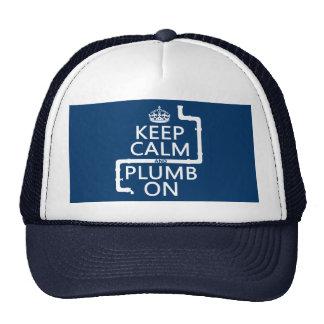 Guarde la calma y el plomo en (fontanero/la fontan gorras de camionero