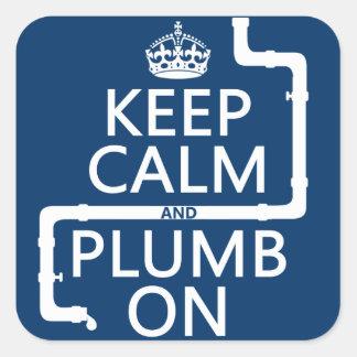 Guarde la calma y el plomo en fontanero la fontan calcomanía cuadrada personalizada
