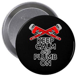 Guarde la calma y el plomo encendido pin redondo de 4 pulgadas