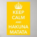 Guarde la calma y el poster de Hakuna Matata