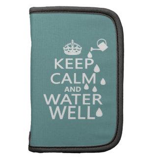Guarde la calma y el pozo de agua planificador