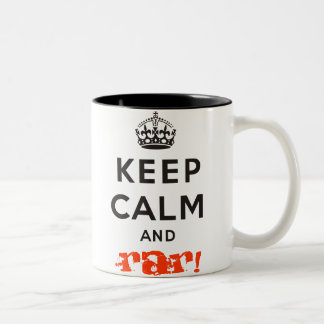¡Guarde la calma y el Rar! Taza