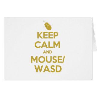 Guarde la calma y el ratón WASD Felicitación