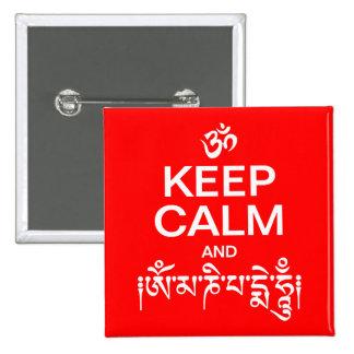 Guarde la calma y el ronquido de OM Mani Padme Pin Cuadrada 5 Cm