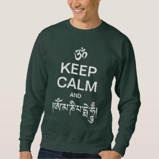 Guarde la calma y el ronquido de OM Mani Padme Sudadera