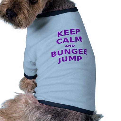 Guarde la calma y el salto del amortiguador auxili ropa macota