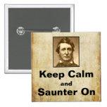 Guarde la calma y el Saunter en el botón de Thorea Pin
