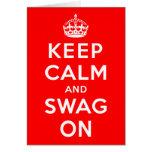 Guarde la calma y el Swag encendido Felicitacion