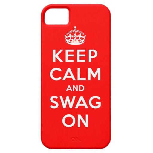 Guarde la calma y el Swag encendido Funda Para iPhone 5 Barely There