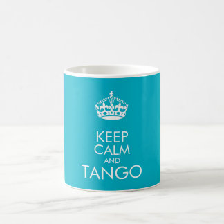 Guarde la calma y el tango - cambie el color de taza