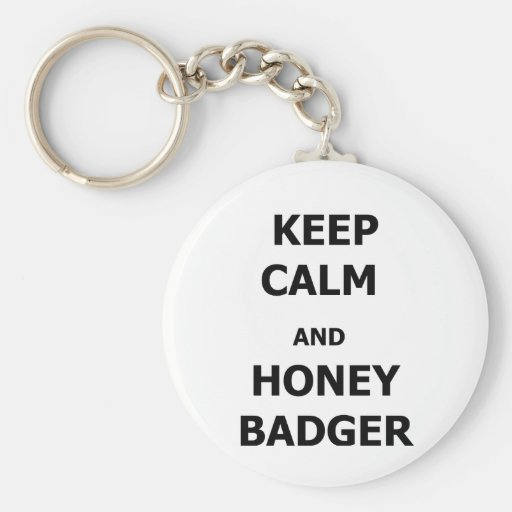 Guarde la calma y el tejón de miel llavero redondo tipo pin