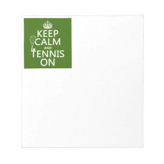 Guarde la calma y el tenis en cualquier color de blocs