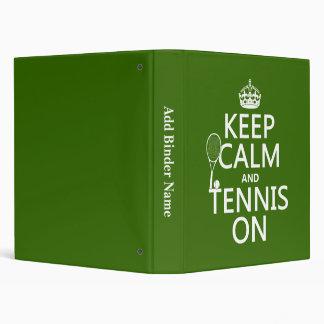 """Guarde la calma y el tenis en (cualquier color de carpeta 1"""""""