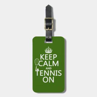 Guarde la calma y el tenis en (cualquier color de  etiquetas de maletas