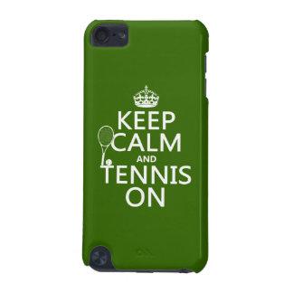 Guarde la calma y el tenis en (cualquier color de funda para iPod touch 5G