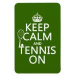 Guarde la calma y el tenis en (cualquier color de  iman