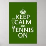 Guarde la calma y el tenis en (cualquier color de  poster