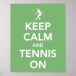 Guarde la calma y el tenis en la impresión posters