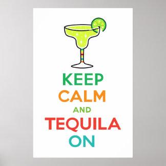 Guarde la calma y el Tequila encendido Póster