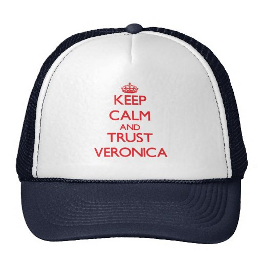 Guarde la calma y el Veronica de la CONFIANZA Gorra