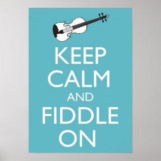 Guarde la calma y el violín en el poster póster