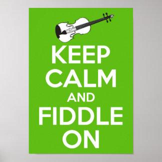 Guarde la calma y el violín en (el verde) póster