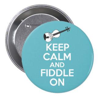 Guarde la calma y el violín en el violín en azul pin redondo de 3 pulgadas