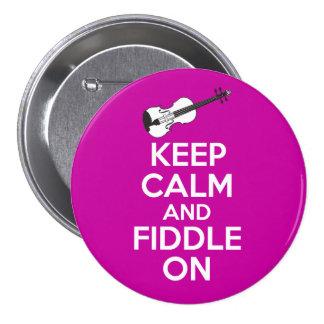 Guarde la calma y el violín en el violín en el ros pin redondo de 3 pulgadas