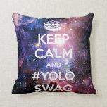 Guarde la calma y el #yoloswag cojin