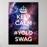 Guarde la calma y el #yoloswag póster