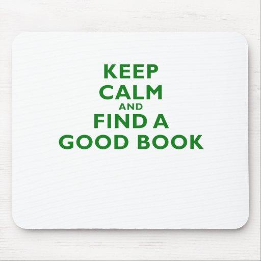 Guarde la calma y encuentre un buen libro tapetes de raton
