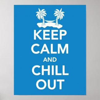 Guarde la calma y enfríe hacia fuera la impresión póster