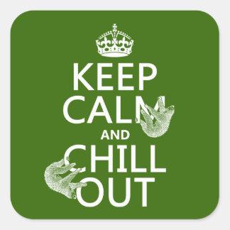 Guarde la calma y enfríese hacia fuera (pereza) pegatina cuadrada