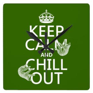Guarde la calma y enfríese hacia fuera (pereza) reloj cuadrado