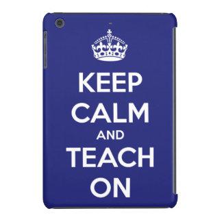 Guarde la calma y enséñela en azul y blanco carcasa para iPad mini retina