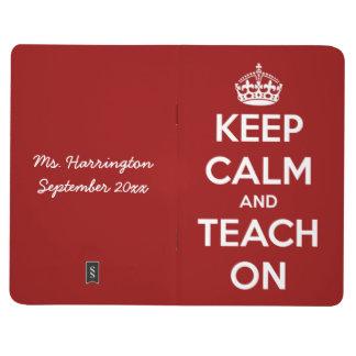 Guarde la calma y enséñela en el diario rojo del cuadernos